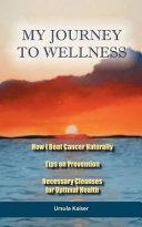 My Journey to Wellness