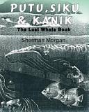 Putu  Siku and Kanik