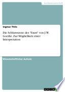 """Die Schlussszene des """"Faust"""" von J. W. Goethe. Zur Möglichkeit einer Interpretation"""
