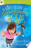 A Girl s Guide to Understanding Boys