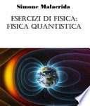 Esercizi di fisica  fisica quantistica