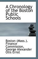 A Chronology of the Boston Public Schools