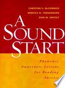 A Sound Start