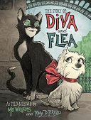 The Story Of Diva And Flea : streetwise cat, develop an unexpected friendship...