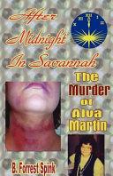 After Midnight in Savannah 1991 Jim Martin Still Maintains That