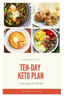 Ten Day Keto Plan 30 Keto Recipes