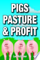 Pigs  Pasture   Profit