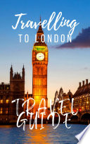 London Travel Guide 2017