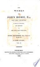 The Works of John Home  Esq