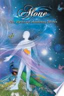Alone The Spiritual Awakening Within