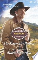 The Maverick s Return