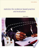 Statistics for Evidence Based Practice and Evaluation
