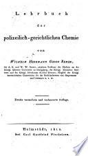 Lehrbuch der polizeilich-gerichtlichen Chemie. 2., verm. u. verb. Aufl