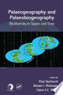 Palaeogeography And Palaeobiogeography Biodiversity In Space And Time