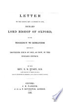 Letter to the Right Rev  Father in God  Richard  Lord Bishop of Oxford on the Tendency to Romanism Imputed to Doctrines Held of Old  as Now  in the English Church