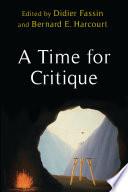 A Time For Critique