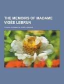 The Memoirs of Madame Vig  e Lebrun