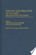 Theory and Practice of Classic Detective Fiction