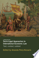 Socio Legal Approaches to International Economic Law