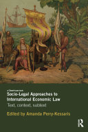 Socio-Legal Approaches to International Economic Law