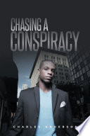 Chasing A Conspiracy