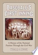 Baseball's First Inning