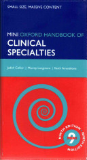 Oxford Handbook of Clinical Specialties   Mini Edition