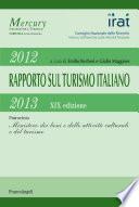 Rapporto sul turismo italiano 2012 2013  XIX Edizione