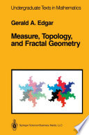 Measure  Topology  and Fractal Geometry