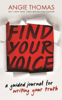 Find Your Voice  a Guided Journal for Writing Your Truth Book PDF