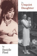 The Unquiet Daughter : that inspired the one in graham greene's the...