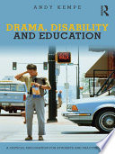 Drama  Disability and Education