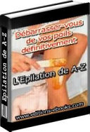 Les Differentes Methodes D Epilation et D Epilation Definitive  autofilled