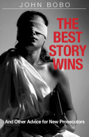 The Best Story Wins