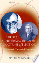 Barth and Schleiermacher on the Doctrine of Election
