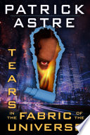 Tears in the Fabric of the Universe  Science Fiction Thriller Anthology