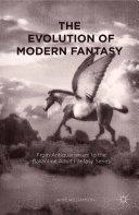 The Evolution Of Modern Fantasy book