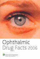 Ophthalmic Drug Facts 2006