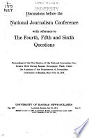 Discussions Before the National Journalism Conference with Reference to the Fourth  Fifth  and Sixth Questions