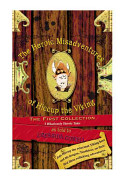 The Heroic Misadventures of Hiccup the Viking: The First Collection