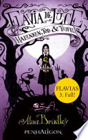 Flavia de Luce 3   Halunken  Tod und Teufel