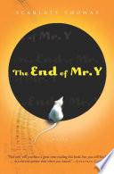 The End of Mr. Y by Scarlett Thomas
