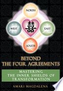 Beyond The Four Agreements book