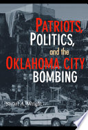 Patriots  Politics  and the Oklahoma City Bombing