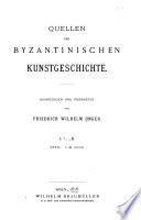 Quellenschriften für Kunsgeschichte und Kunsttechnik des Mittelalters und der Renaissance, mit Unterstützung des k.k. österr