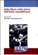 Aldo Moro nella storia dell Italia repubblicana