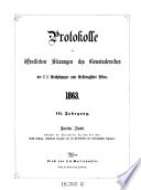 Protokolle der öffentlichen Sitzungen des Gemeinderathes der k.k. Reichshaupt- und Residenzstadt Wien
