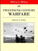 download ebook who\'s who in twentieth century warfare pdf epub