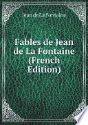 Fables de Jean de La Fontaine  French Edition