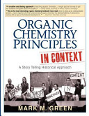 Organic Chemistry Principles In Context